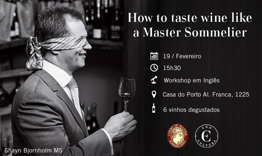 How to Taste Wine Like a Master Sommelier