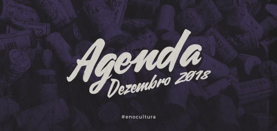 Capinha blog 570x270 - Agenda de Vinho: Dezembro