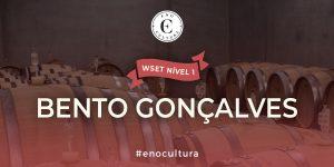 Bento Goncalves 300x150 - WSET Nível 1