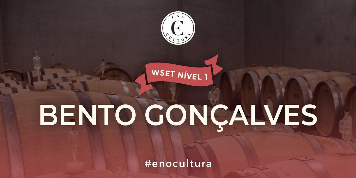 Bento Goncalves - WSET Nível 1