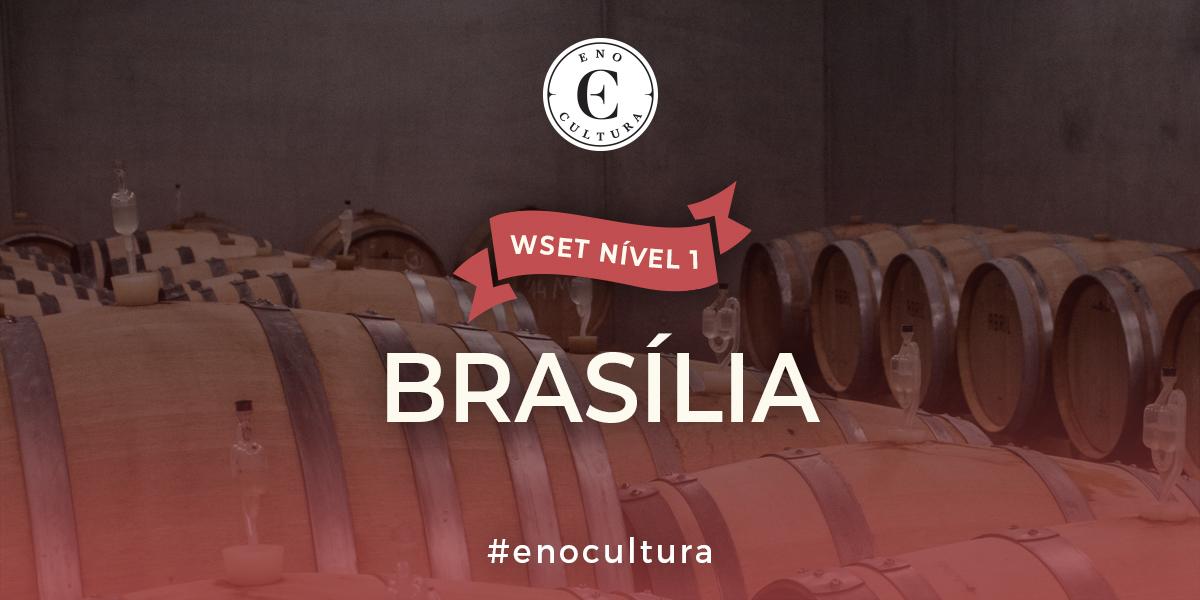 Brasilia 1 - WSET Nível 1
