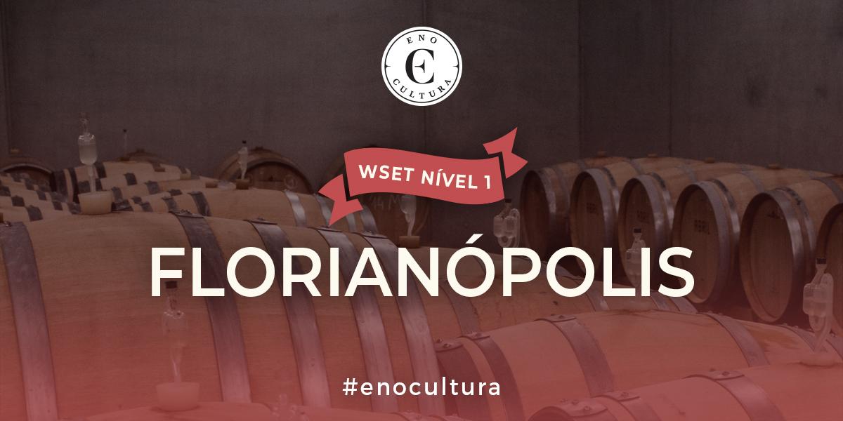 Florianopolis 1 - WSET Nível 1