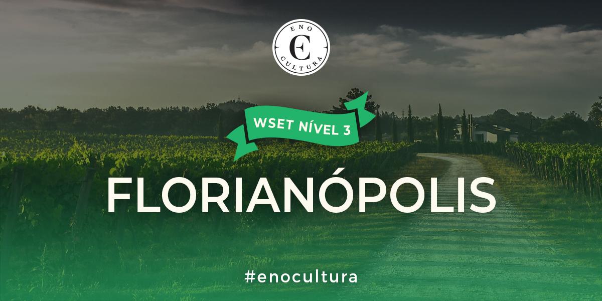 Florianopolis 3 - WSET Nível 3