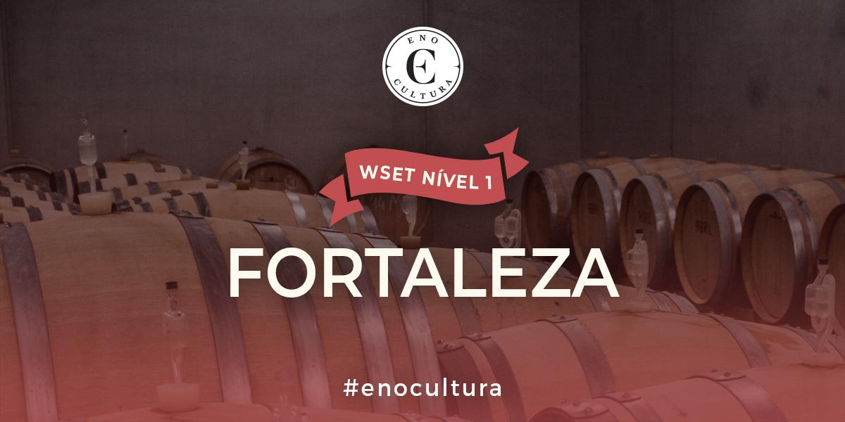Fortaleza 1 - WSET Nível 1