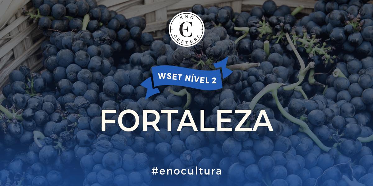Fortaleza 2 - WSET Nível 2