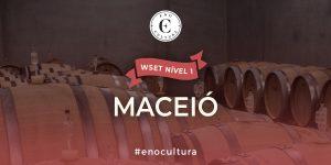 Maceio 1 300x150 - WSET Nível 1