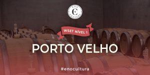 Porto Velho 1 300x150 - WSET Nível 1