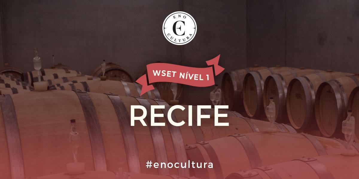 Recife 1 - WSET Nível 1