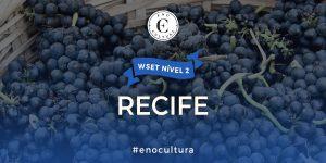 Recife 2 300x150 - WSET Nível 2