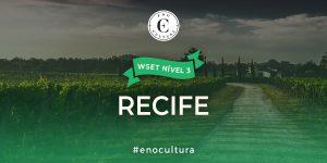 Recife 3 300x150 - WSET Nível 3 - REC/Nov