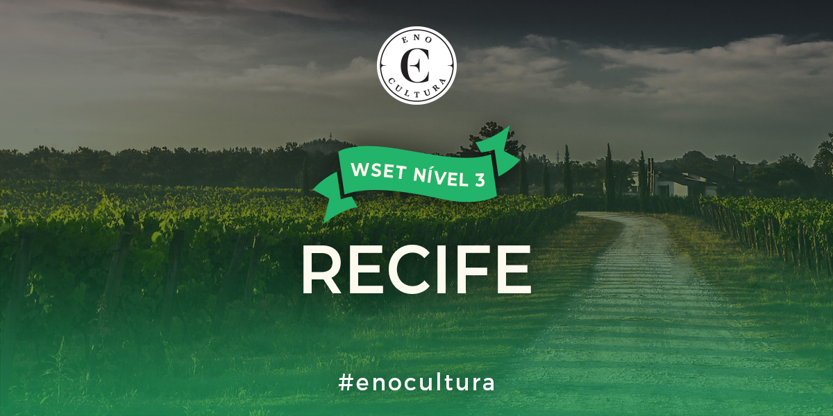 Recife 3 - WSET Nível 3