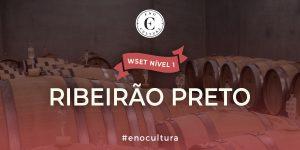 Ribeirao Preto 1 300x150 - WSET Nível 1