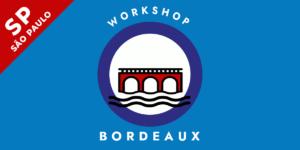 Workshop Bordeaux 300x150 - Workshop: Bordeaux