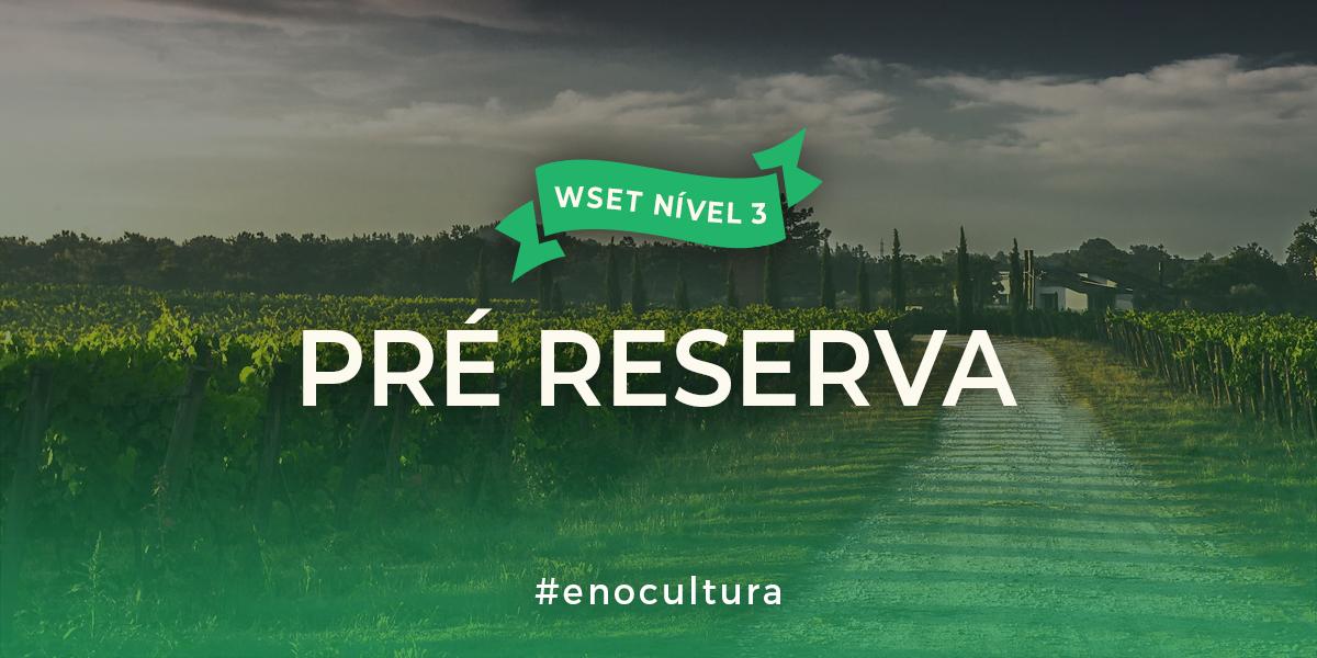pre reserva l3 - Pré Reserva Nível 3 WSET