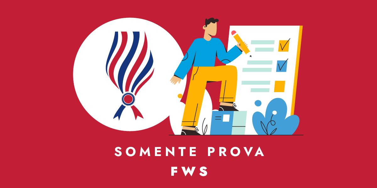 SP FWS - Somente Prova PRESENCIAL- FWS